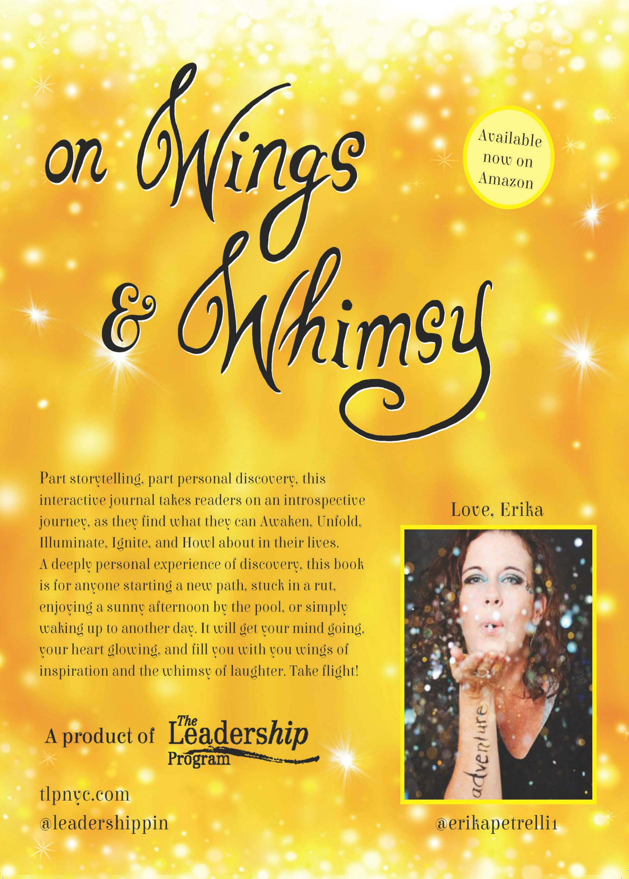 On Wings and Whimsy