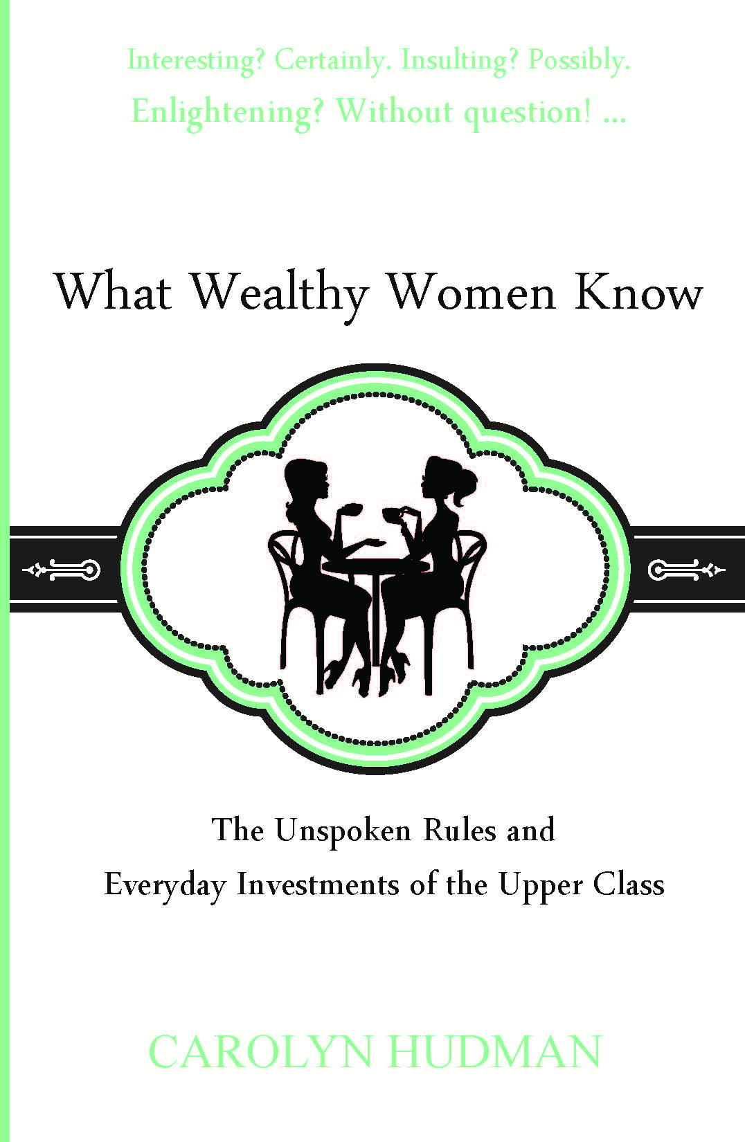 What Wealthy Women Know